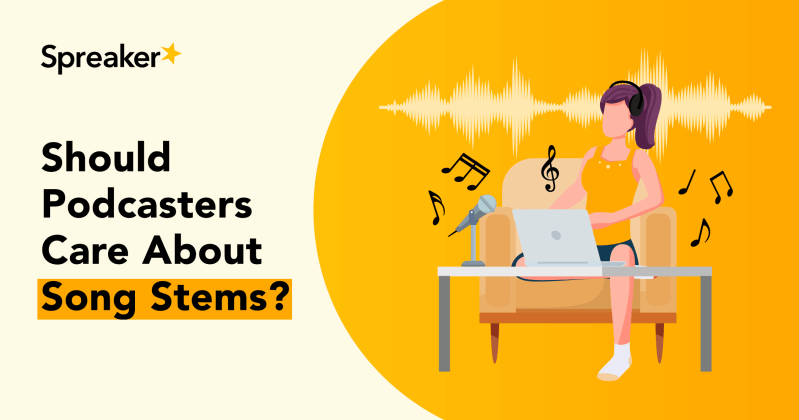Should Podcasters Care About Song Stems