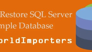 SQL SERVER - Installing AdventureWorks Sample Database - SQL in Sixty Seconds #010 - Video WideWorldImporters