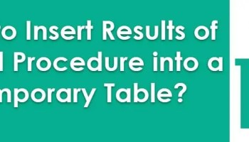 SQL SERVER - How to INSERT data from Stored Procedure to Table - 2