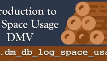 SQL SERVER - Small Backup for Large Database dm_db_log_space_usage1
