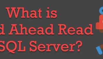 What is WorkTable in SQL Server? - Interview Question of the Week #146 read-ahead-read