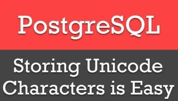 SQL SERVER - Datatype Storing Unicode Character Strings unicodepostgresql
