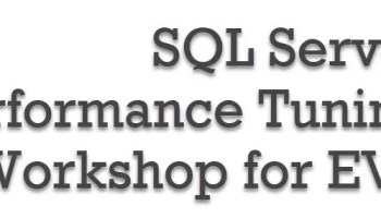 14 Days to #SQL Server Performance Tuning Practical Workshop for EVERYONE perftuningworkshop