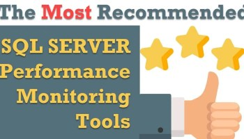 SQL SERVER - Configuration and Performance of SQL Server is Now Easy to Master monitoringtools