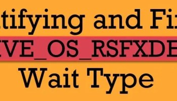 SQL SERVER - QDS_LOADDB Wait and Asynchronous Load of Query Store PREEMPTIVE_OS_RSFXDEVICEOPS