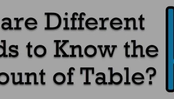 SQL SERVER - Find Table Row Count Without Using T-SQL and Without Opening Table differentmethods