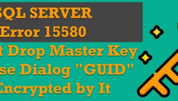 SQL SERVER - Always On Error: This Database is Encrypted by Database Master Key, You Need to Provide Valid Password When Adding it to the Availability Group GUID
