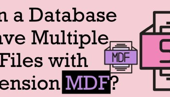 SQL SERVER - Restore or Attach Database Without .NDF or .MDF is Not Possible ExtensionMDF
