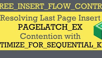 SQL SERVER - Resolving Last Page Insert PAGELATCH_EX Contention Changing Primary Key to Non-Clustered contention