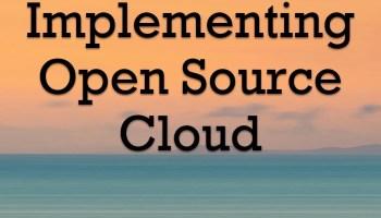 Open Source Cloud - Final Post CXORole