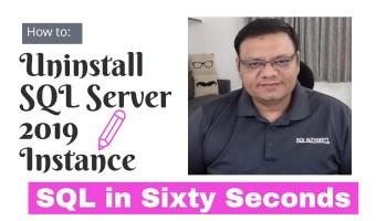 SQL SERVER 2016 - Learn Installation of SQL Server 2016 in 2 Minutes Video 93-SSMS2019-Uninstall