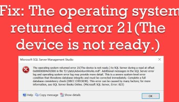 SQL SERVER - 5 Don'ts When Database Corruption is Detected error21