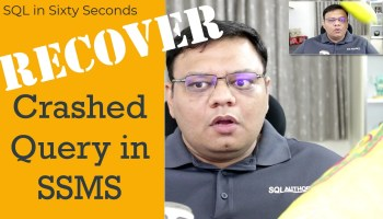 SQL SERVER - Auto Recovery File Settings in SSMS - SQL in Sixty Seconds #034 - Video 116-Recover-main-coveryt