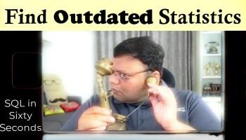 SQL SERVER - Find Oldest Updated Statistics - Outdated Statistics 137-Statistics-yt
