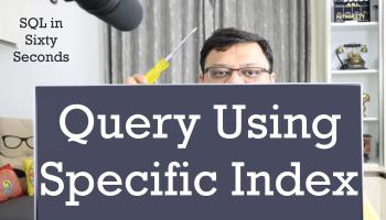 SQL SERVER - Finding Queries Using Particular Index 180-IndexQuery-yt