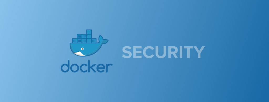 Docker Security Best Practices - Sqreen Blog