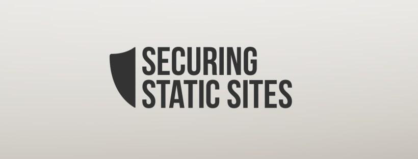 Securing Static Websites