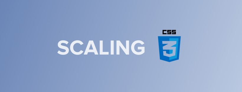 Scaling CSS