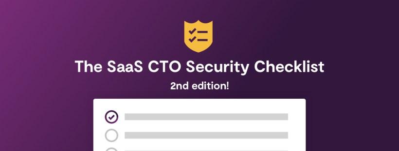 SaaS CTO Security Checklist