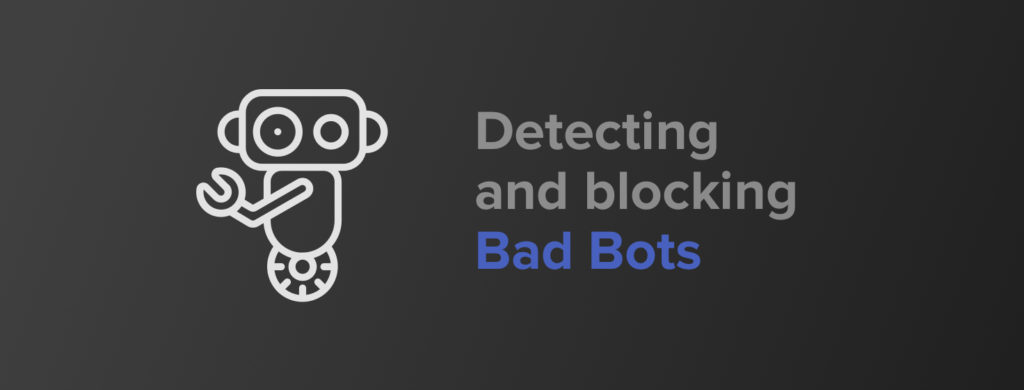 Detecting and blocking bad bots - Sqreen Blog | Modern Application Security