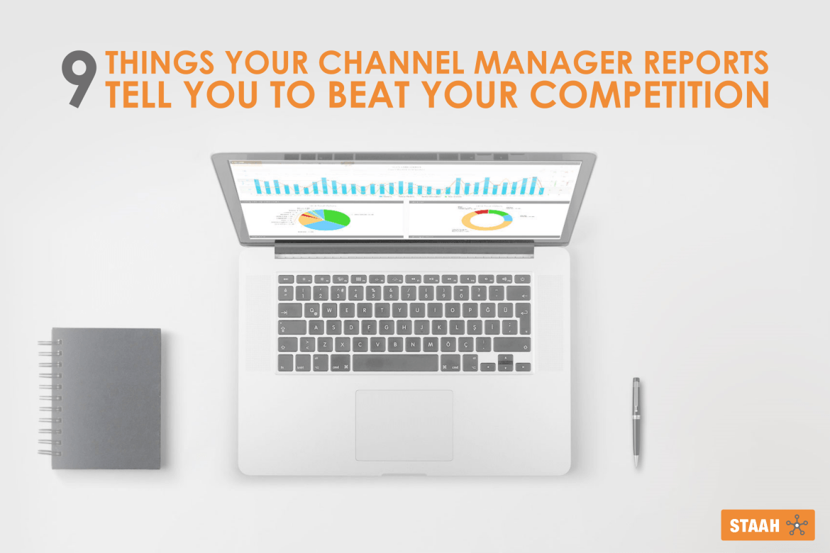 9 Things your channel manager reports tell you to beat your competition