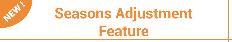 Seasons Adjustment Feature