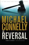 The Reversal (Mickey Haller, #3)