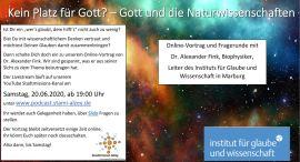 Kein Platz für Gott? – Gott und die Naturwissenschaften