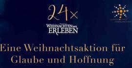 In Kleingruppen 4 x Weihnachten neu erleben – Jeweils mittwochs 20 Uhr  2./9./16./23.Dezember