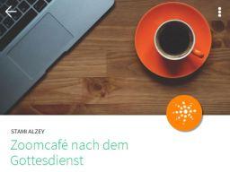 Einladung zum Zoomkaffee nach dem Gottesdienst – Jeden Sonntag ab 11:30 Uhr!