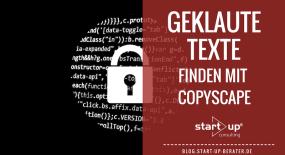 Geklaute Texte finden mit Copyscape