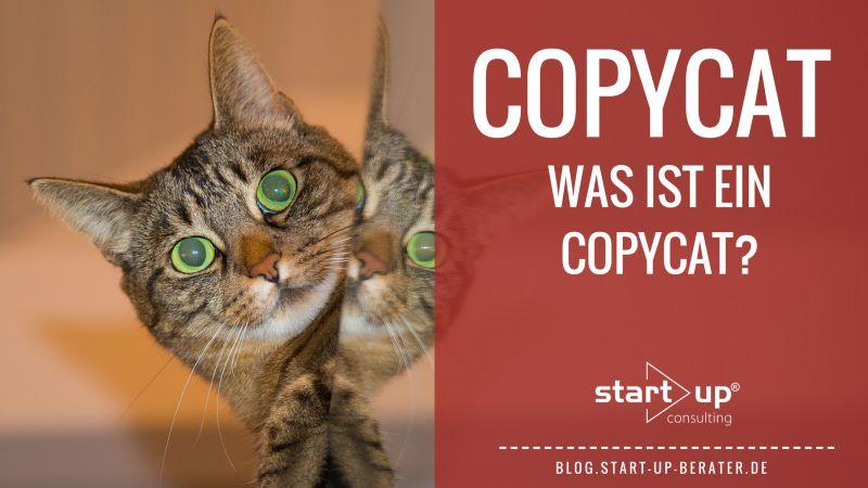 Copycat - Was ist ein Copycat?