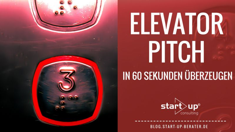 Elevator Pitch - Was ist ein Elevator Pitch?