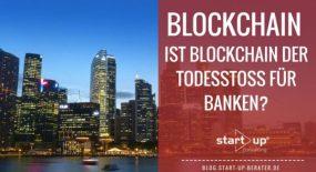 Blockchain - Was ist Blockchain?