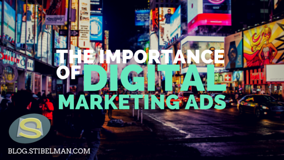 The importance of digital marketing ads