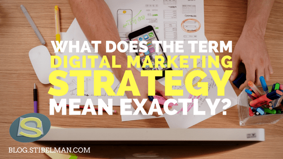 What does the term digital marketing mean exactly?