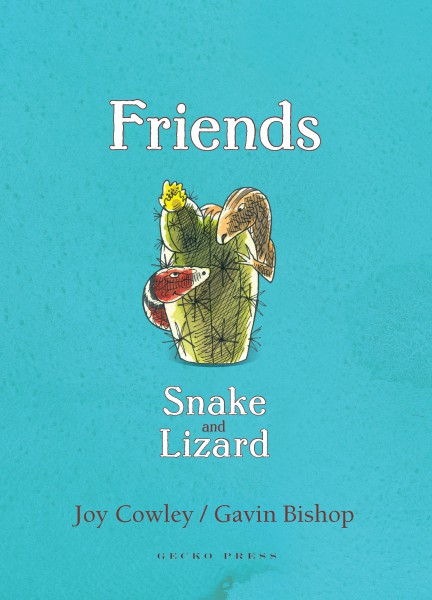 Friends Snake and Lizard Joy Cowley Gavin Bishop