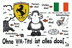 Zur vergrößerten Darstellung von: Ohne WM-Titel ist alles doof!