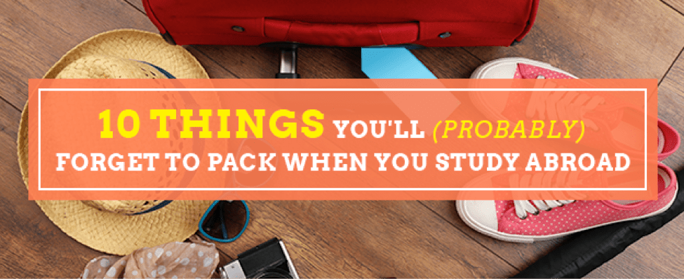 10 things you'll forget to pack