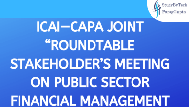"""ICAI—CAPA JOINT """"ROUNDTABLE STAKEHOLDER'S MEETING ON PUBLIC SECTOR FINANCIAL MANAGEMENT"""