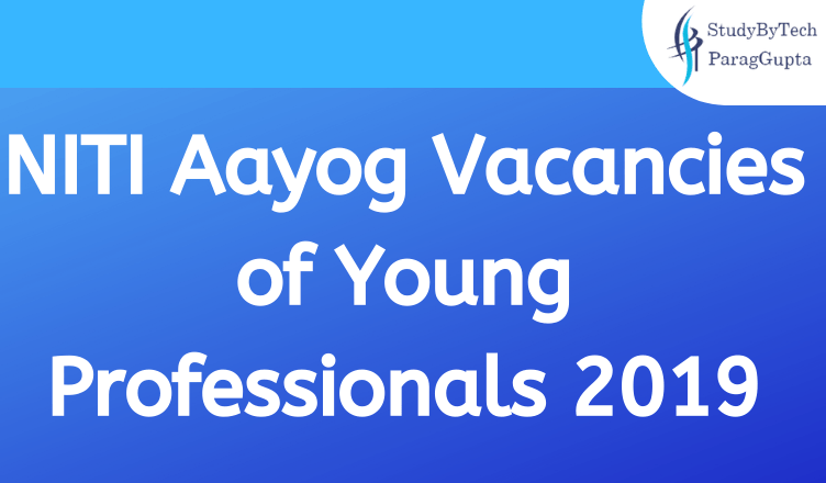NITI Aayog Vacancies of Young Professionals 2019