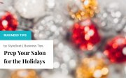 Prepare Your Salon for the Holidays
