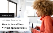 How to Brand Your Virtual Appointments