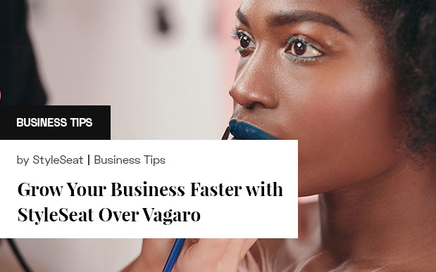 Grow Your Business Faster with StyleSeat Over Vagaro