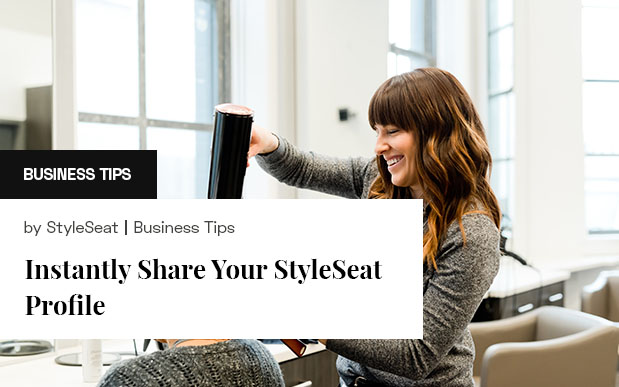 Instantly Share Your StyleSeat Profile