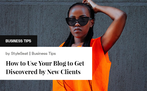 Use Your Blog To Get Discovered By New Clients