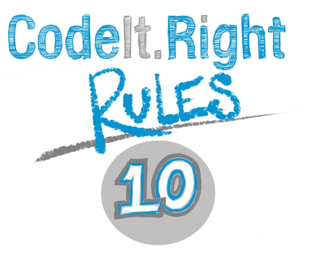 CodeIt.Right Rules Explained, Part 10