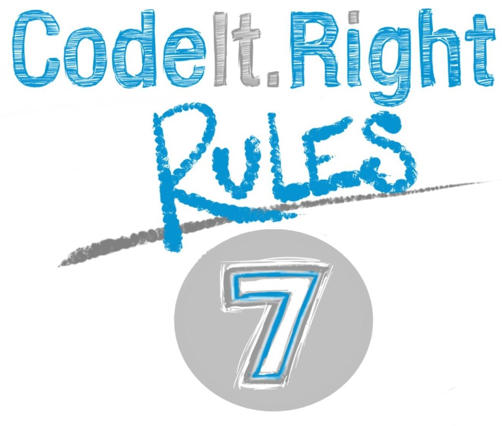 CodeIt.Right Rules, Explained, Part 7
