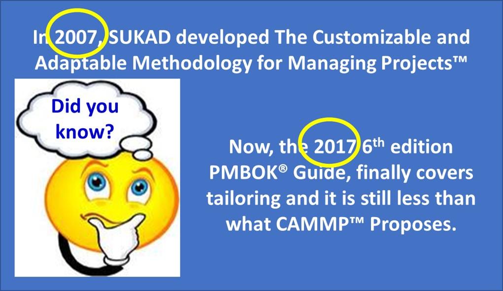 Tailoring in CAMMP versus PMBOK Guide