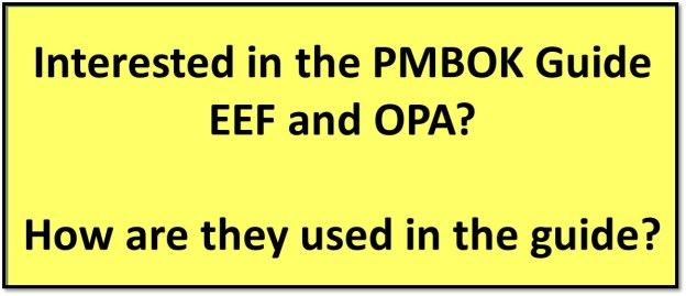 PMBOK Guide EEF and OPA